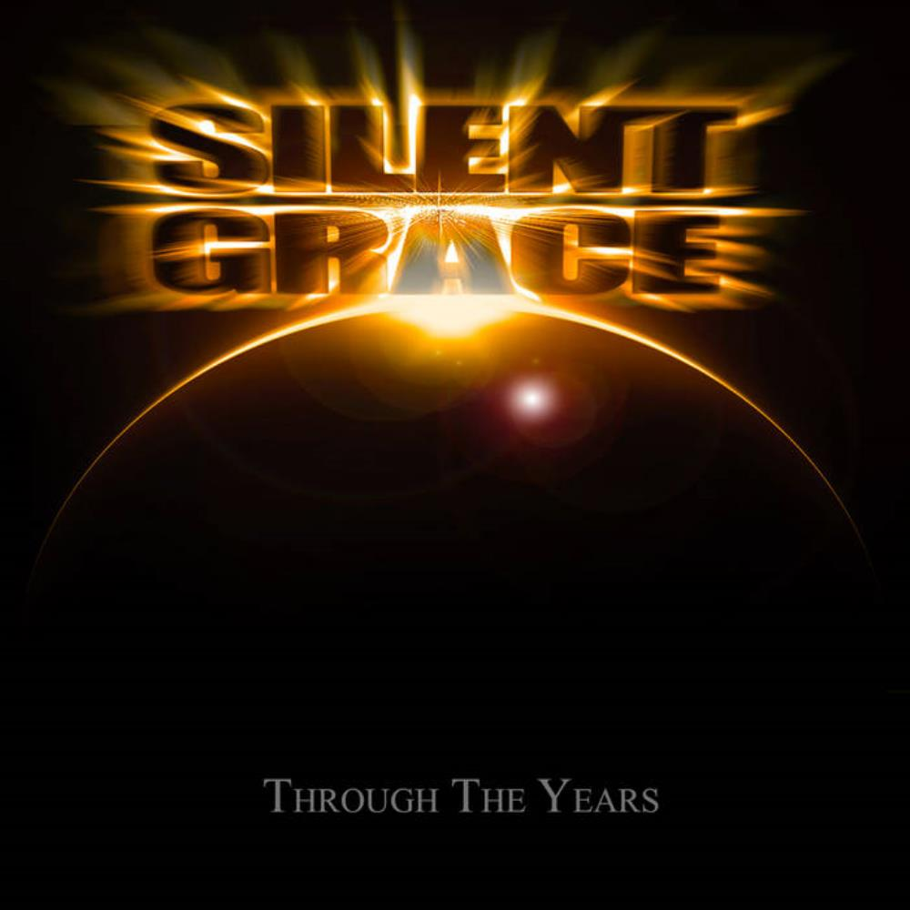 Silent Grace - Through The Years CD (album) cover