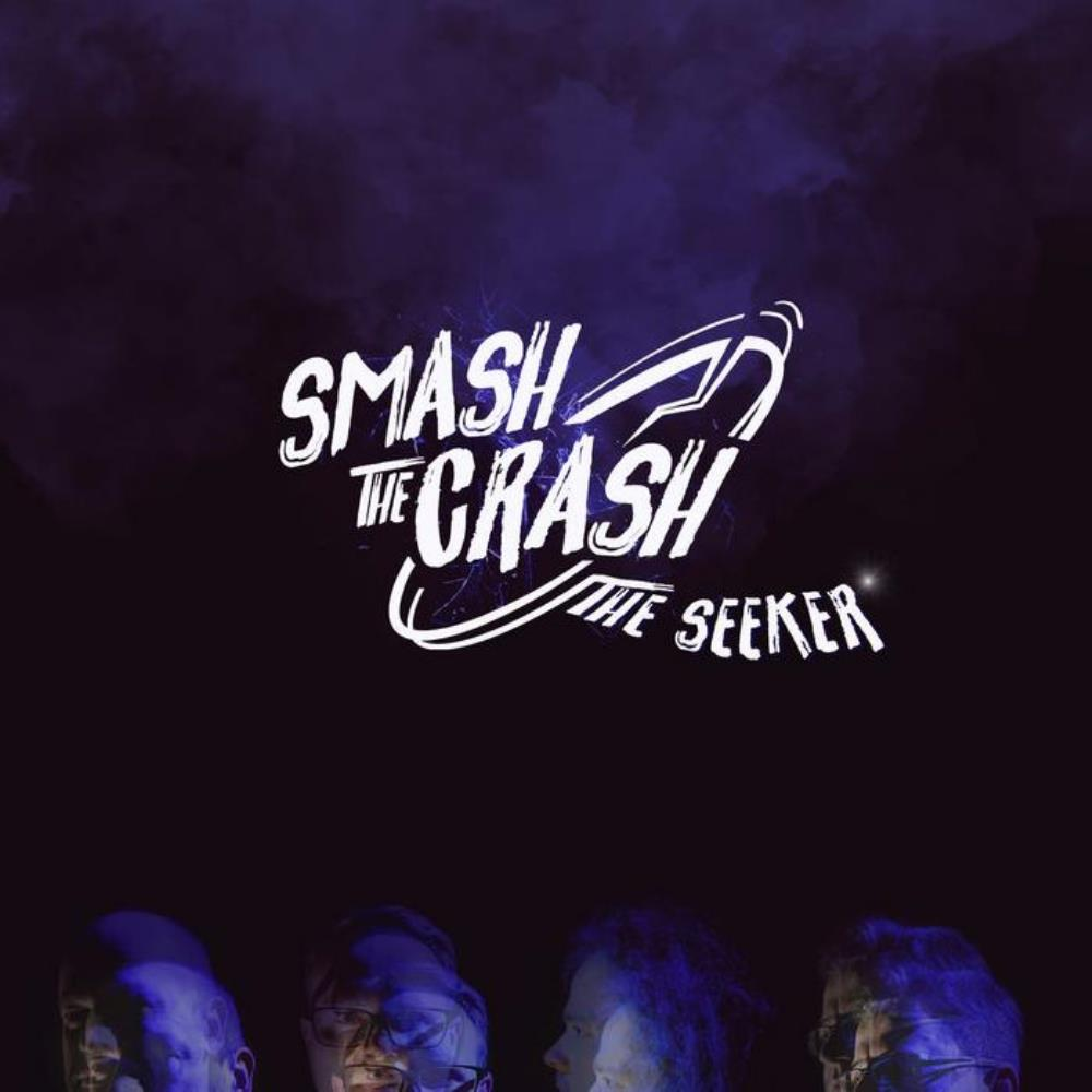 Smash The Crash - The Seeker CD (album) cover