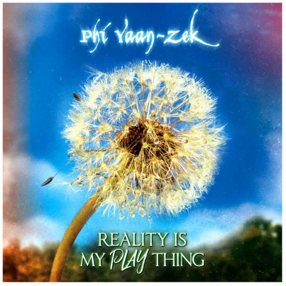 Phi Yaan-zek - Reality Is My Plaything CD (album) cover