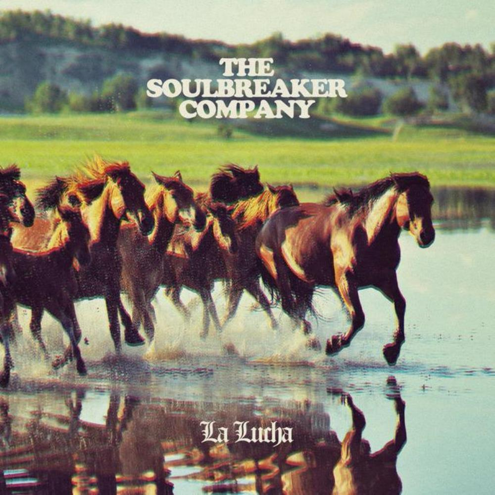 The Soulbreaker Company - La Lucha CD (album) cover