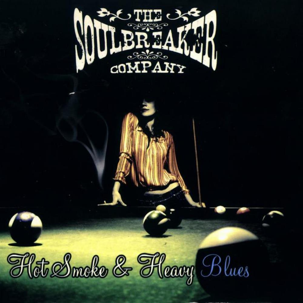 The Soulbreaker Company - Hot Smoke & Heavy Blues CD (album) cover