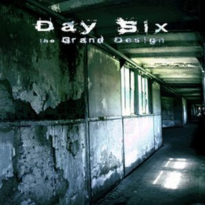 Day Six - The Grand Design CD (album) cover