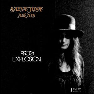 Saint Just - Prog Explosion (as Saint Just Again) CD (album) cover