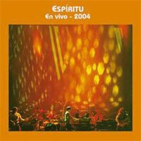 Espiritu - En Vivo 2004 CD (album) cover