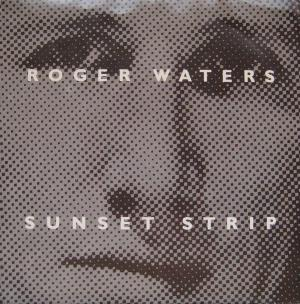 Roger Waters - Sunset Strip CD (album) cover