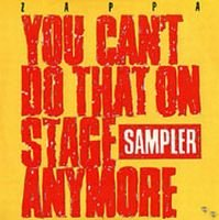 Frank Zappa - You Can't Do That On Stage Anymore Sampler CD (album) cover