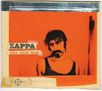 FRANK ZAPPA - One Shot Deal CD album cover