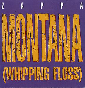 Frank Zappa - Montana (whipping Floss) CD (album) cover