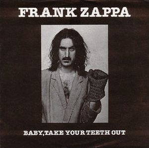 Frank Zappa - Baby Take Your Teeth Out CD (album) cover