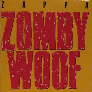 Frank Zappa - Zomby Woof CD (album) cover