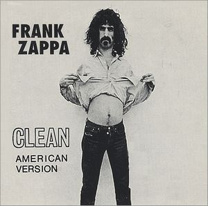 Frank Zappa - Clean American Version CD (album) cover