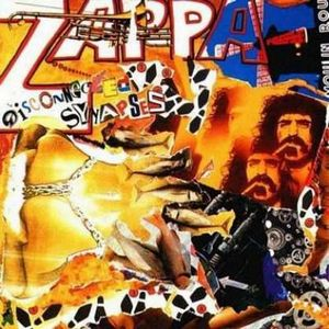 Frank Zappa - Disconnected Synapses CD (album) cover