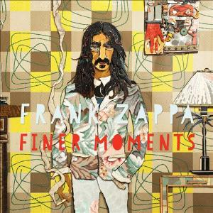 Frank Zappa - Finer Moments CD (album) cover