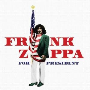 Frank Zappa - Frank Zappa For President CD (album) cover