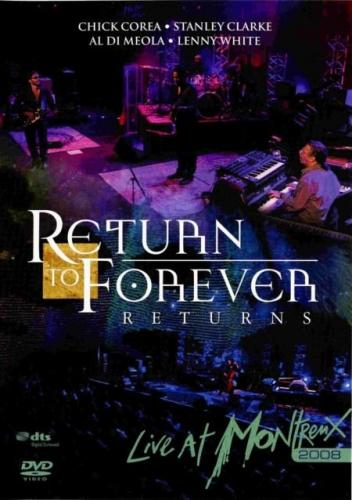 Return To Forever - Live At Montreux 2008 DVD (album) cover