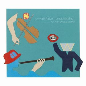 Robert Wyatt - For The Ghosts Within CD (album) cover