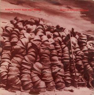 ROBERT WYATT - Stalin Wasn't Stalling (with Peter Blackman) CD album cover