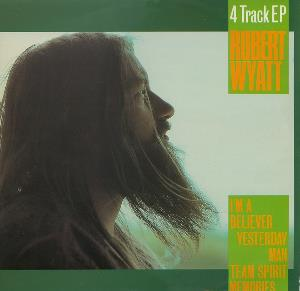 ROBERT WYATT - 4 Track Ep CD album cover