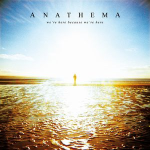 ANATHEMA - We're Here Because We're Here CD album cover