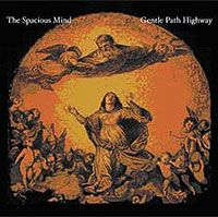 The Spacious Mind - Gentle Path Highway CD (album) cover