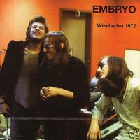 EMBRYO - Wiesbaden 1972 CD album cover