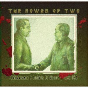 Karmakanic - Karmakanic & The Agents Of Mercy - The Power Of Two CD (album) cover
