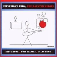 Steve Howe - The Haunted Melody (Steve Howe Trio) CD (album) cover
