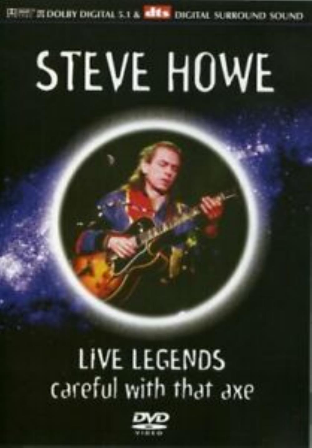 Steve Howe - Live Legends - Careful With That Axe DVD (album) cover