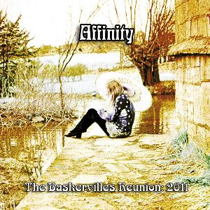 Affinity - The Baskervilles Reunion 2011 CD (album) cover