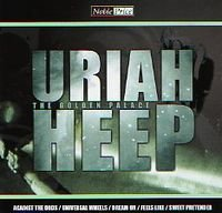 Uriah Heep - The Golden Palace CD (album) cover