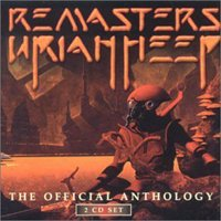 Uriah Heep - Remasters - The Official Anthology CD (album) cover