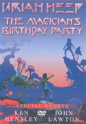 Uriah Heep - The Magician's Birthday Party DVD (album) cover