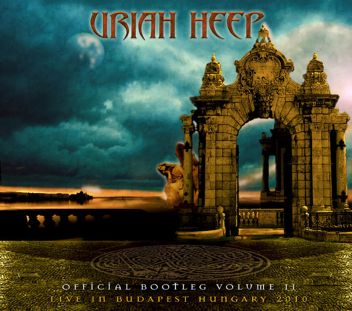 Uriah Heep - Live In Budapest Hungary 2010 (official Bootleg Volume Ii) CD (album) cover
