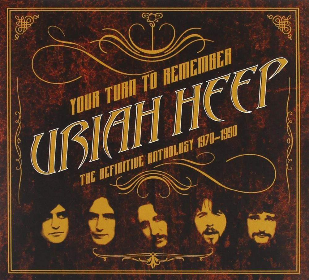 Uriah Heep - Your Turn To Remember - The Definitive Anthology 1970-1990 CD (album) cover