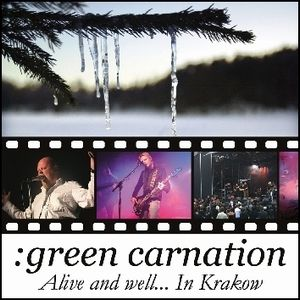 GREEN CARNATION - Alive And Well... In Krakow CD album cover