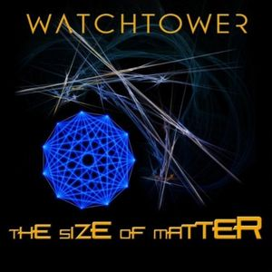 Watchtower - The Size Of Matter CD (album) cover