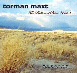 TORMAN MAXT - The Problem Of Pain; Part 2 CD album cover