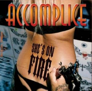 Accomplice - She's On Fire CD (album) cover