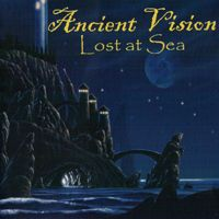 Ancient Vision - Lost At Sea CD (album) cover