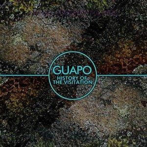 Guapo - History Of The Visitation CD (album) cover