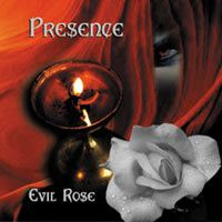 Presence - Evil Rose CD (album) cover