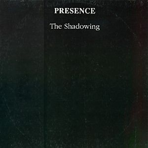 Presence - The Shadowing CD (album) cover