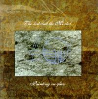 The 3rd And The Mortal - Painting On Glass CD (album) cover