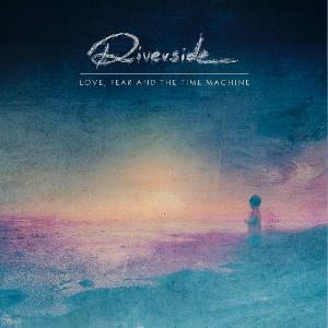 RIVERSIDE - Love, Fear And The Time Machine CD album cover