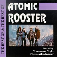 Atomic Rooster - The Best & The Rest Of Atomic Rooster CD (album) cover