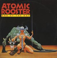 Atomic Rooster - End Of The Day (12'') CD (album) cover