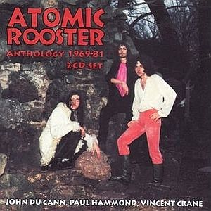 Atomic Rooster - Anthology 1969-81 CD (album) cover
