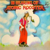 Atomic Rooster - In Hearing Of Atomic Rooster CD (album) cover