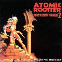 Atomic Rooster - The First 10 Explosive Years, Vol. 2 CD (album) cover