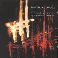 TANGERINE DREAM - Pergamon - Live At The 'palast Der Republik' Gdr CD album cover